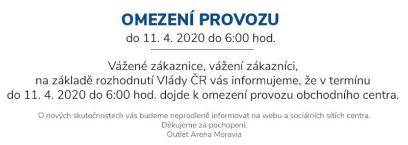 Na základě rozhodnutí Vlády ČR vás informujeme, že došlo k omezení provozu obchodního centra.