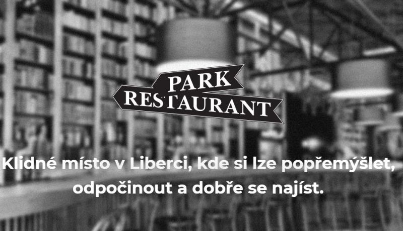 Park Restaurant – restaurace jako park. :) Vítejte.