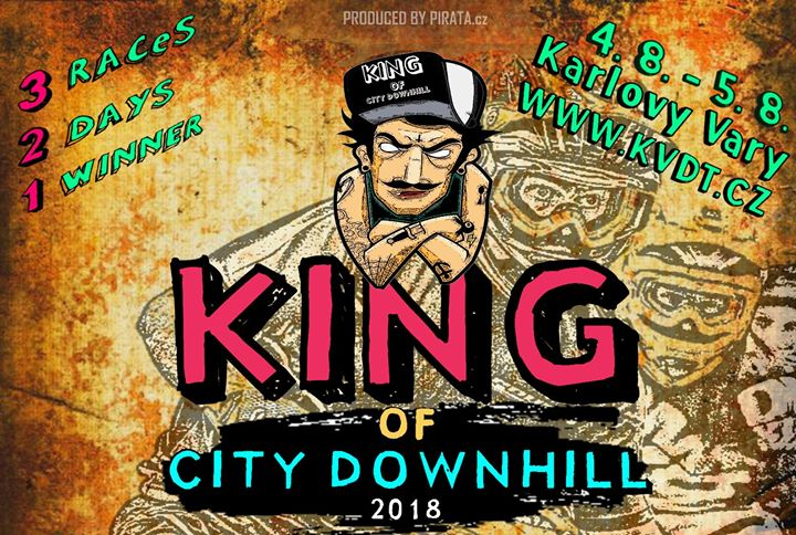 4. 8. 2018 // King of City Downhill 2018