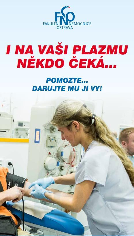 Přijďte darovat krev nebo plazmu.