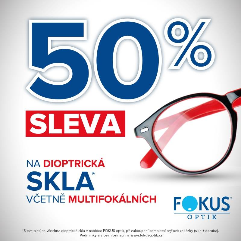 50% SLEVA NA VŠECHNA DIOPTRICKÁ A MULTIFOKÁLNÍ SKLA v kompletní brýlové zakázce! Potřebujete nové dioptrické brýle? ?? Právě ve FOKUS optik máte možnost pořídit si kvalitní dioptrické brýle, navíc teď se slevou 50% na veškerá dioptrická skla, včetně multifokálních! ?? A to při zakoupení kompletní brýlové zakázky (dioptrická skla + dioptrická obruba).  Akce platí od 11.2.2019 do odvolání! Sleva platí v rámci zakoupení kompletní zakázky (skla + obruba). Slevy se nesčítají! Lze uplatnit pouze slevo