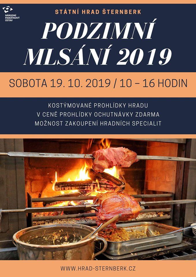 V sobotu 19. října 2019 se ponese hradem Šternberk vůně dobrého jídla, neboť na tento den připravujeme gurmánský festival - PODZIMNÍ MLSÁNÍ. Stejně jako v předchozích letech se mohou návštěvníci těšit na prohlídky hradu spojené s ochutnávkou hradních pokrmů. Degustace jídel proběhne v exkluzivním prostoru zrekonstruované Liechtensteinské kuchyně.