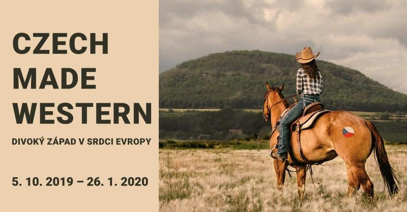 5. 10. 2019 - 26. 1. 2020 - Výstava Czech Made Western