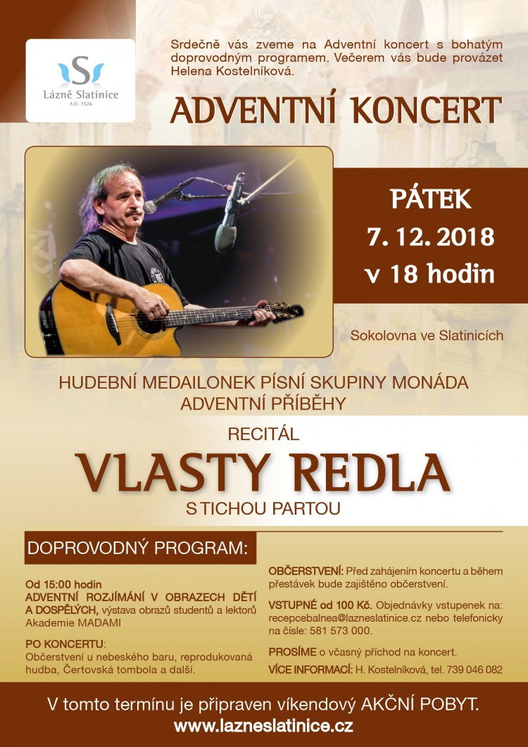Koncert duchovní hudby s Vlastou Redlem a Tichou partou. Letos nově ve slatinické Sokolovně. Občerstvení a doprovodný program.