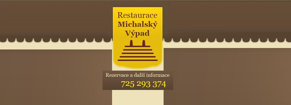 Restaurace Michalský výpad