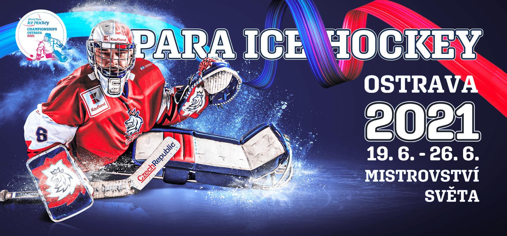 Mistrovství světa v para hokeji Ostrava 2021