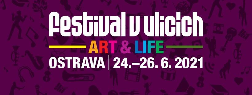 Festival v ulicích 2021 - Art & Life