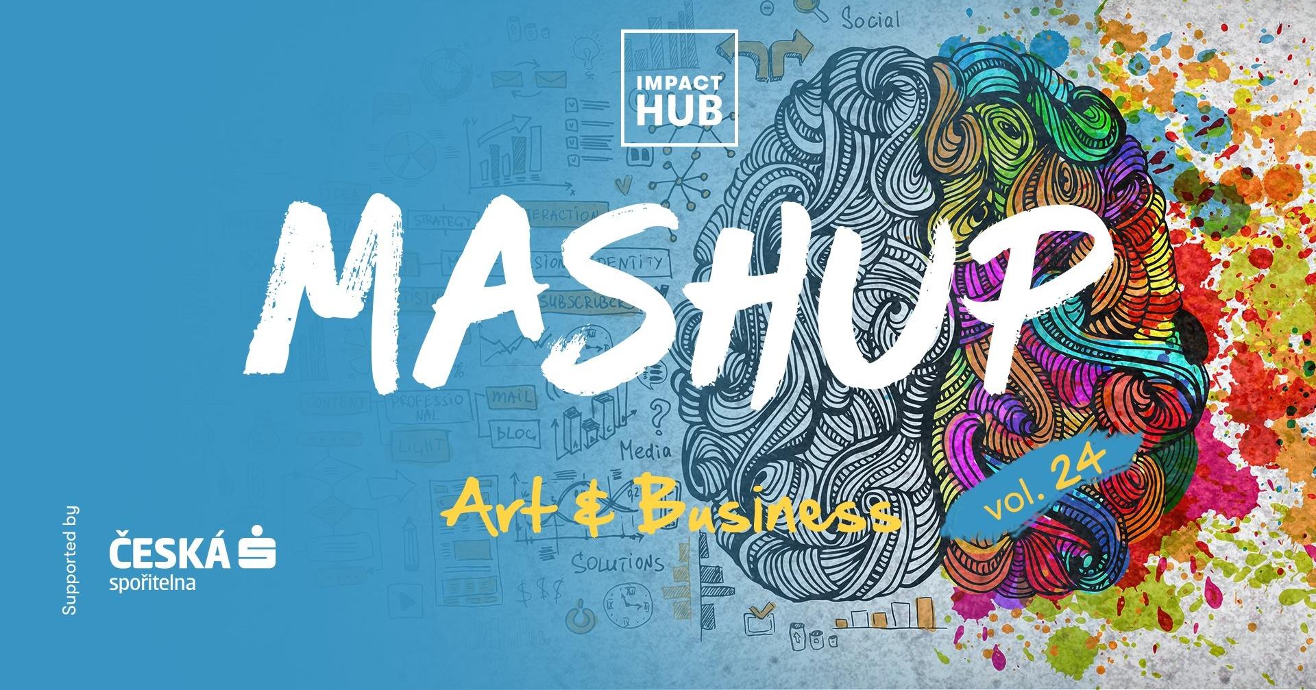 Impact Hub MashUp vol. 24: Art & Business