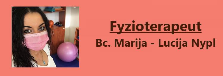 Fyzioterapeut  Marija-Lucija Nypl